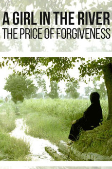 A Girl in the River the Price of Forgiveness