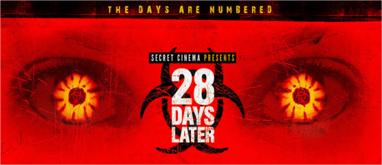 28 Days Later secret cinema